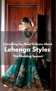 Everything You Need To Know About Lehenga Styles This Wedding Season!