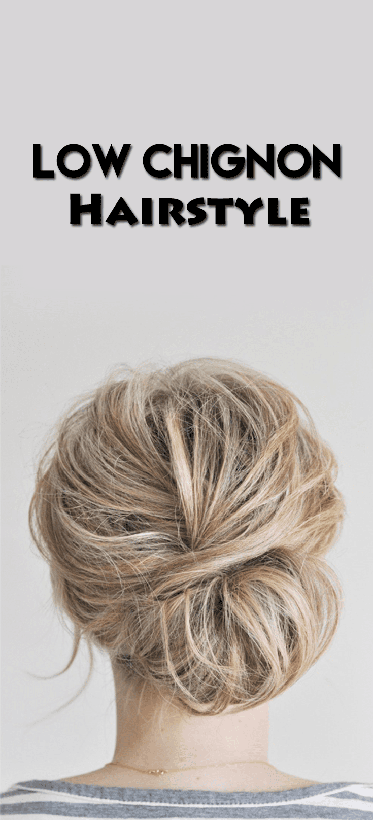 4 Sexy & Smart Ways To Style Your Low Chignon Hairstyle