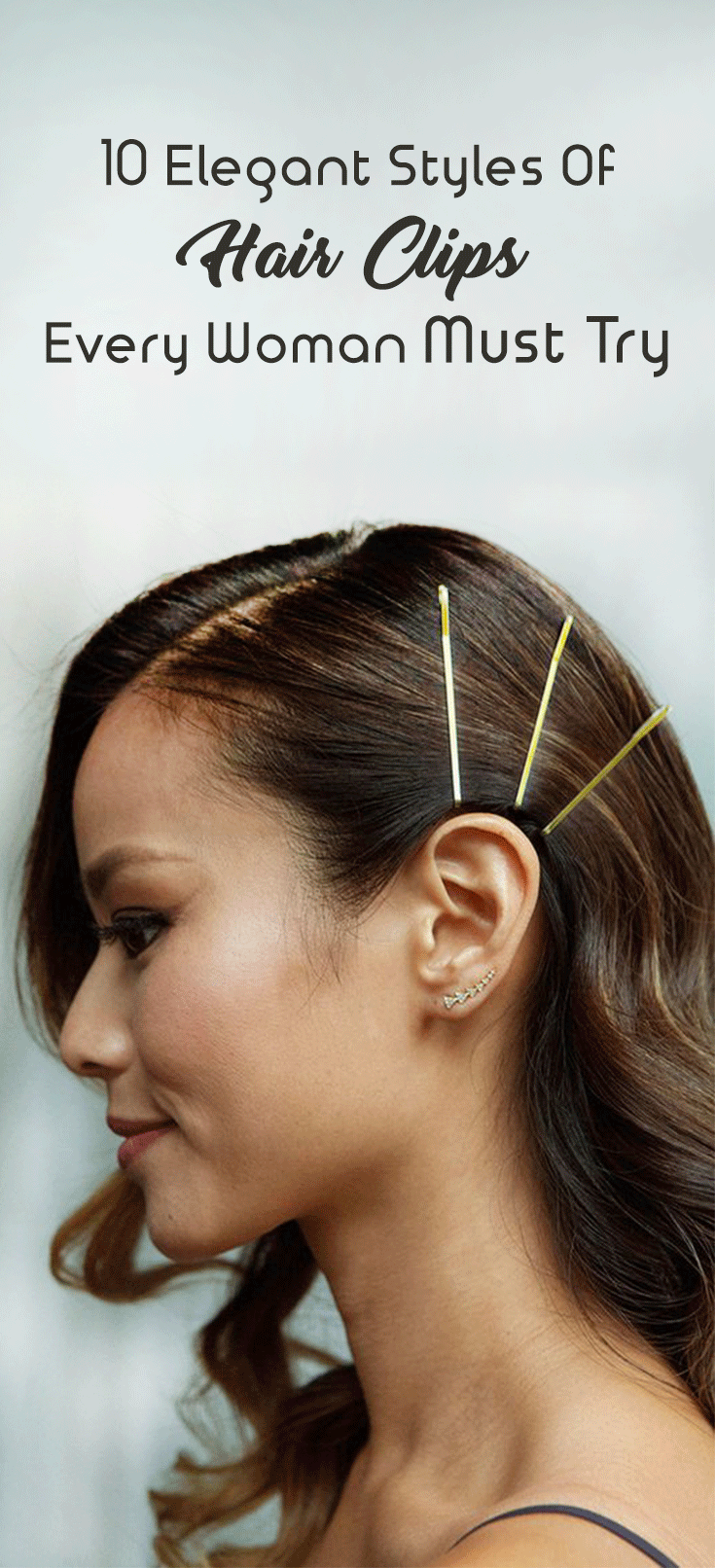 10 Elegant Styles Of Hair Clips Every Woman Must Try