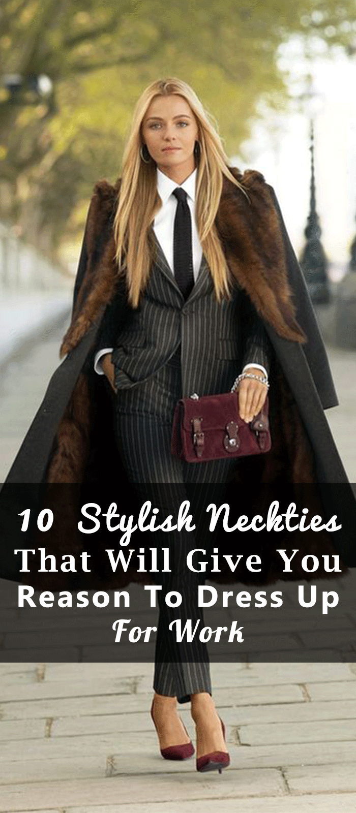 10 Stylish Neckties That Will Give You Reason To Dress Up For Work