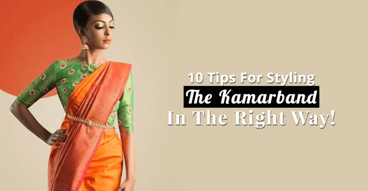 10 Tips For Styling The Kamarband In The Right Way!