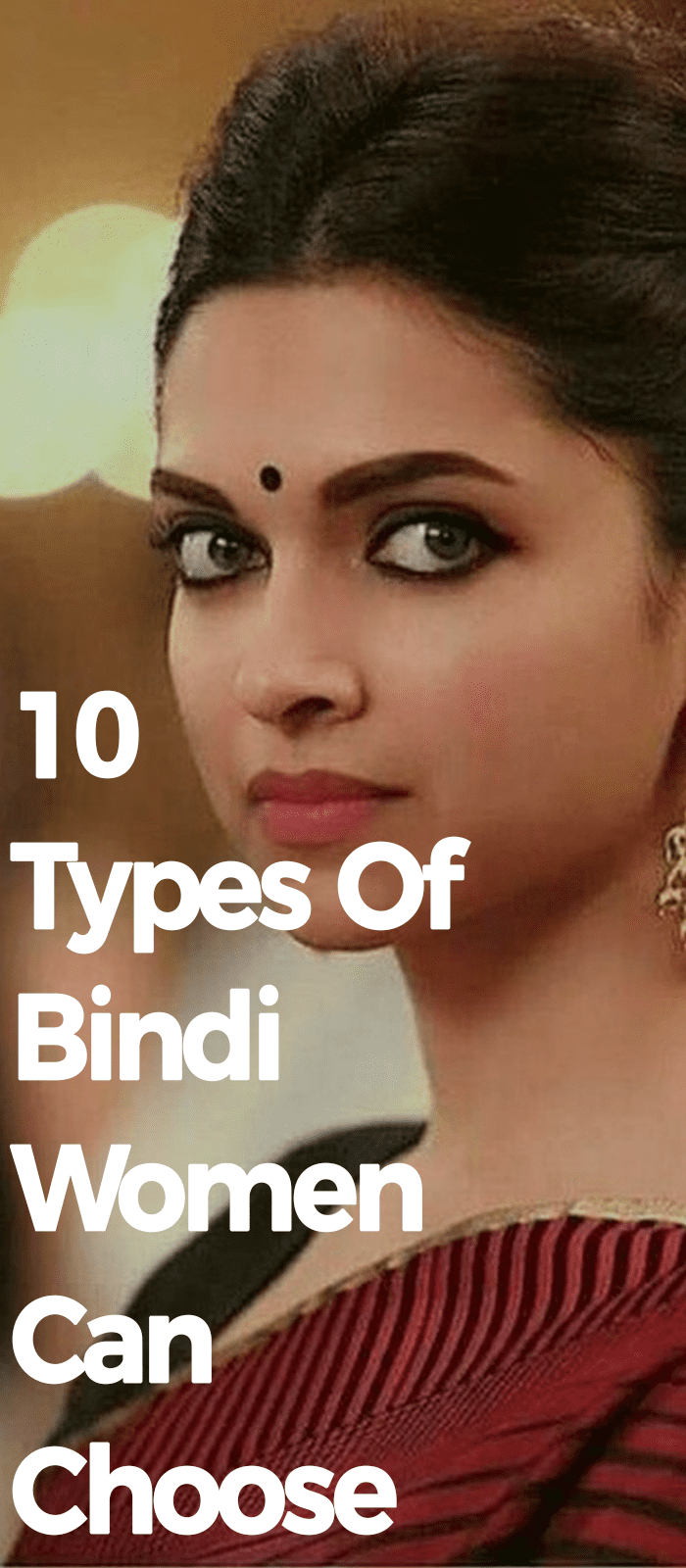 10 Types Of Bindi Women Can Choose from
