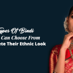 10 Types Of Bindi Women Can Choose From To Complete Their Ethnic Look