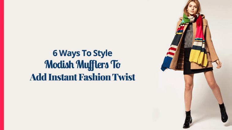 6 Ways To Style Modish Mufflers To Add Instant Fashion Twist