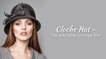 Cloche Hat - The Adorable Vintage Hat