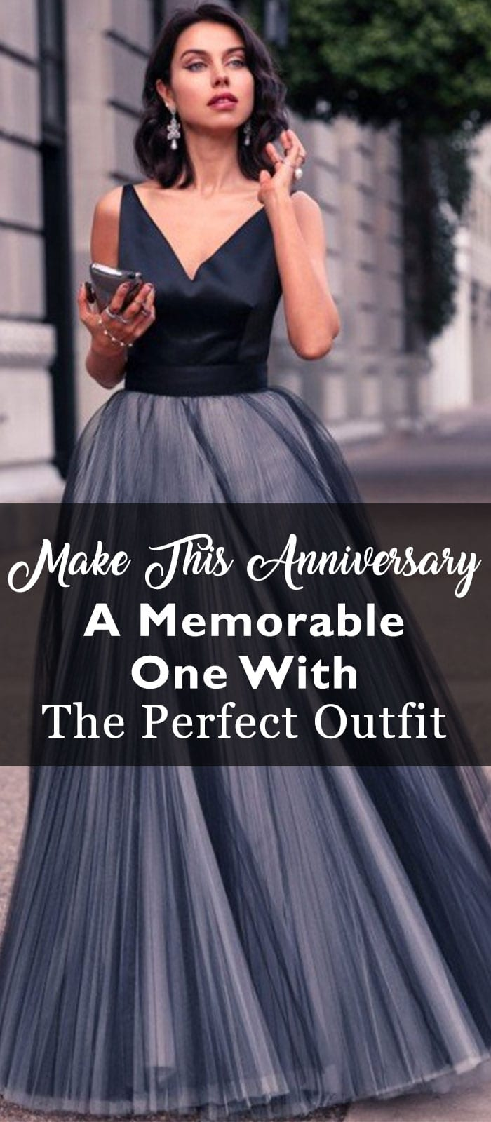 Make This Anniversary A Memorable One With The Perfect Outfit