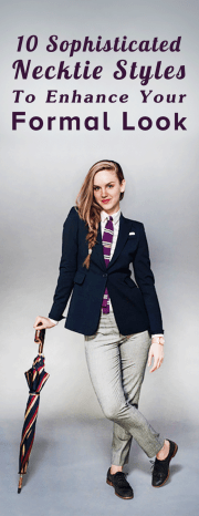 10 Sophisticated Necktie Styles To Enhance Your Formal Look