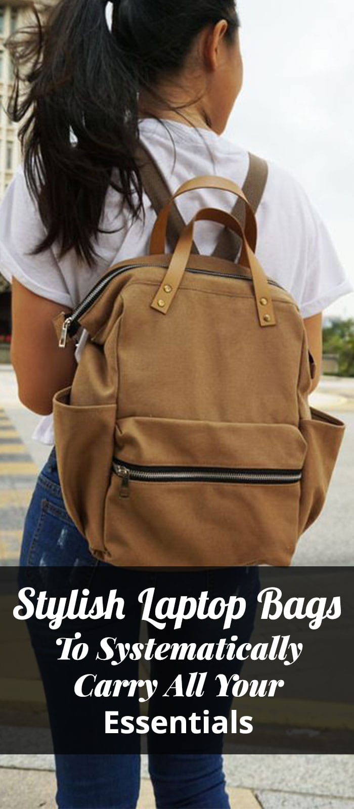 Stylish Laptop Bags To Systematically Carry All Your Essentials