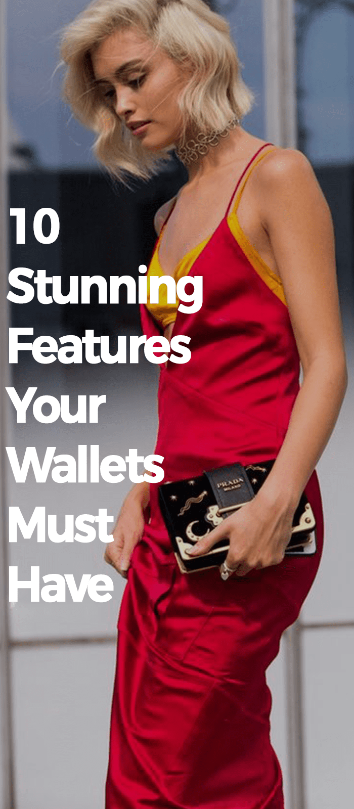 10 Stunning Features Your Wallets Must Have!