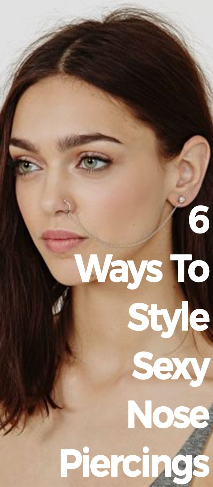 6 Ways To Style Sexy Nose Piercings!