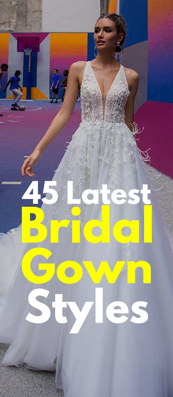 45 latest Bridal Gown