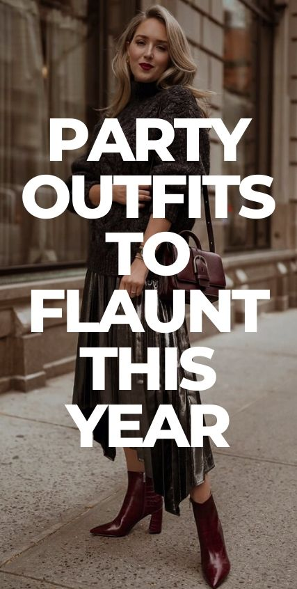 Party Outfits To Flaunt This Year