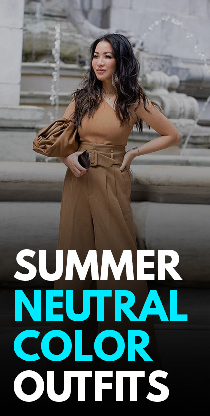 Summer Neutral Color Outfits
