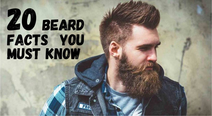 20 beard facts you must know
