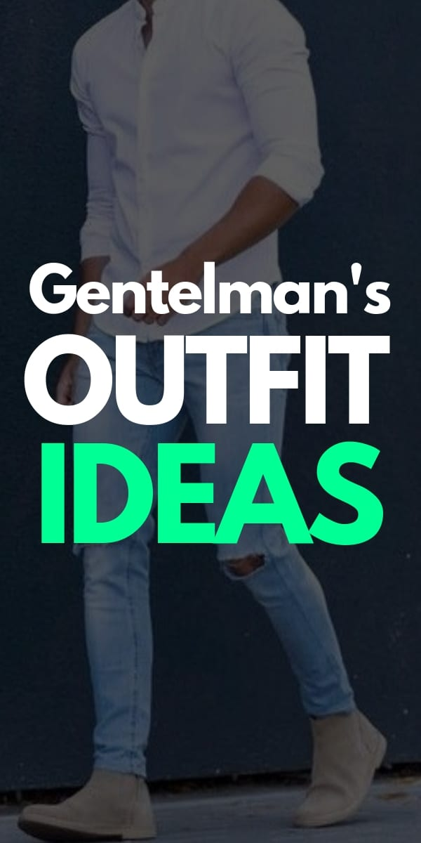 the best gentleman outfit