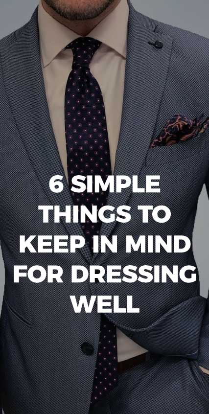 6-Simple-Things-to-Keep-in-Mind-for-Dressing-Well-