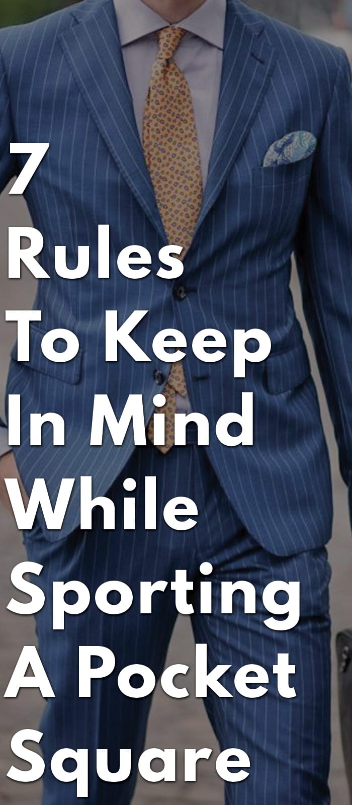 7-Rules-To-Keep-In-Mind-While-Sporting-A-Pocket-Square