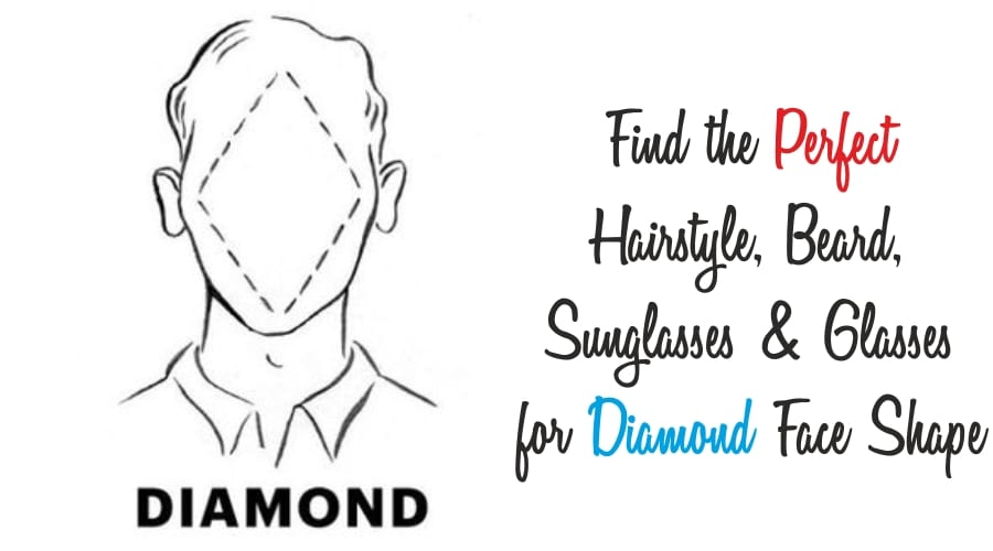 Guide For people with Diamond Face Shape