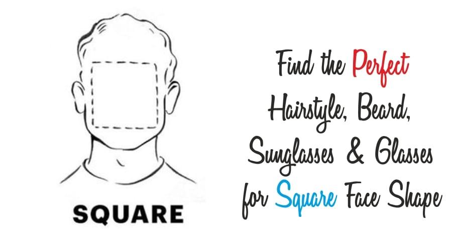 square face shape guide