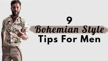 9 Bohemian Mens Style Tips