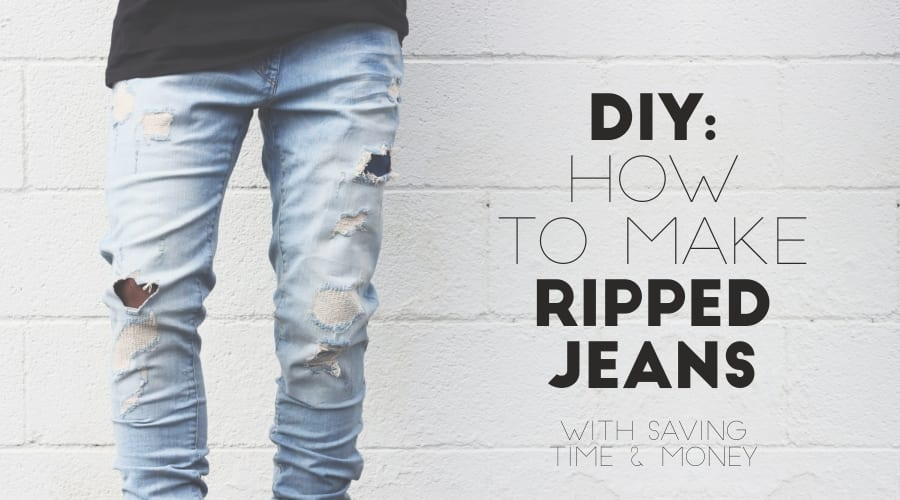 DIY – How To Make Your Ripped Jeans At Home Easily