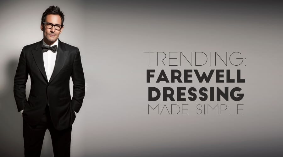 farewell dressing like never before for men whith suits