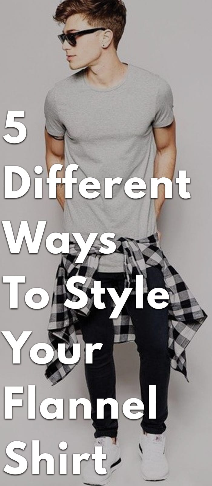 5-Ways-to-Style-Your-Flannel-Shirt.