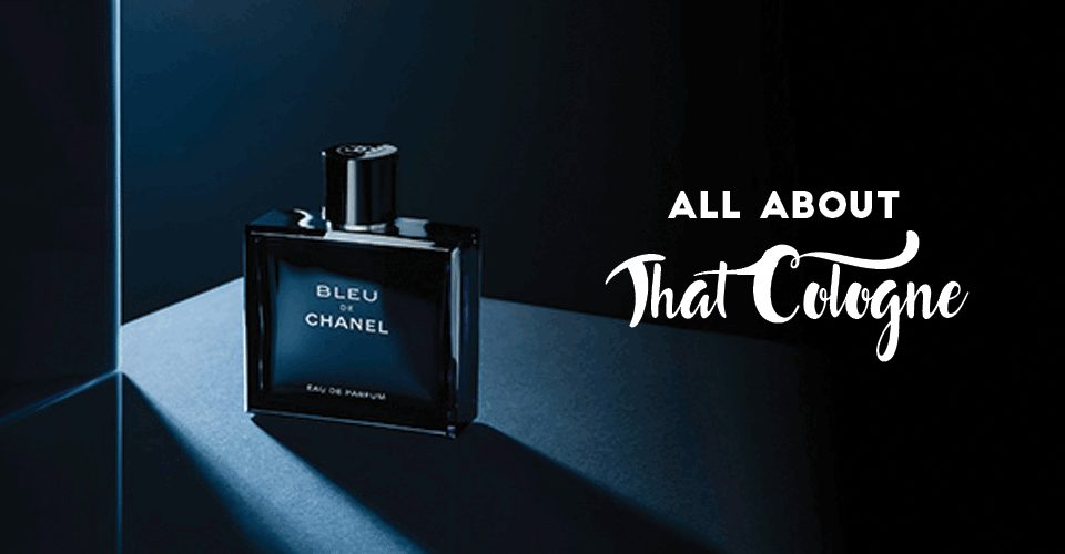 All About That Cologne!