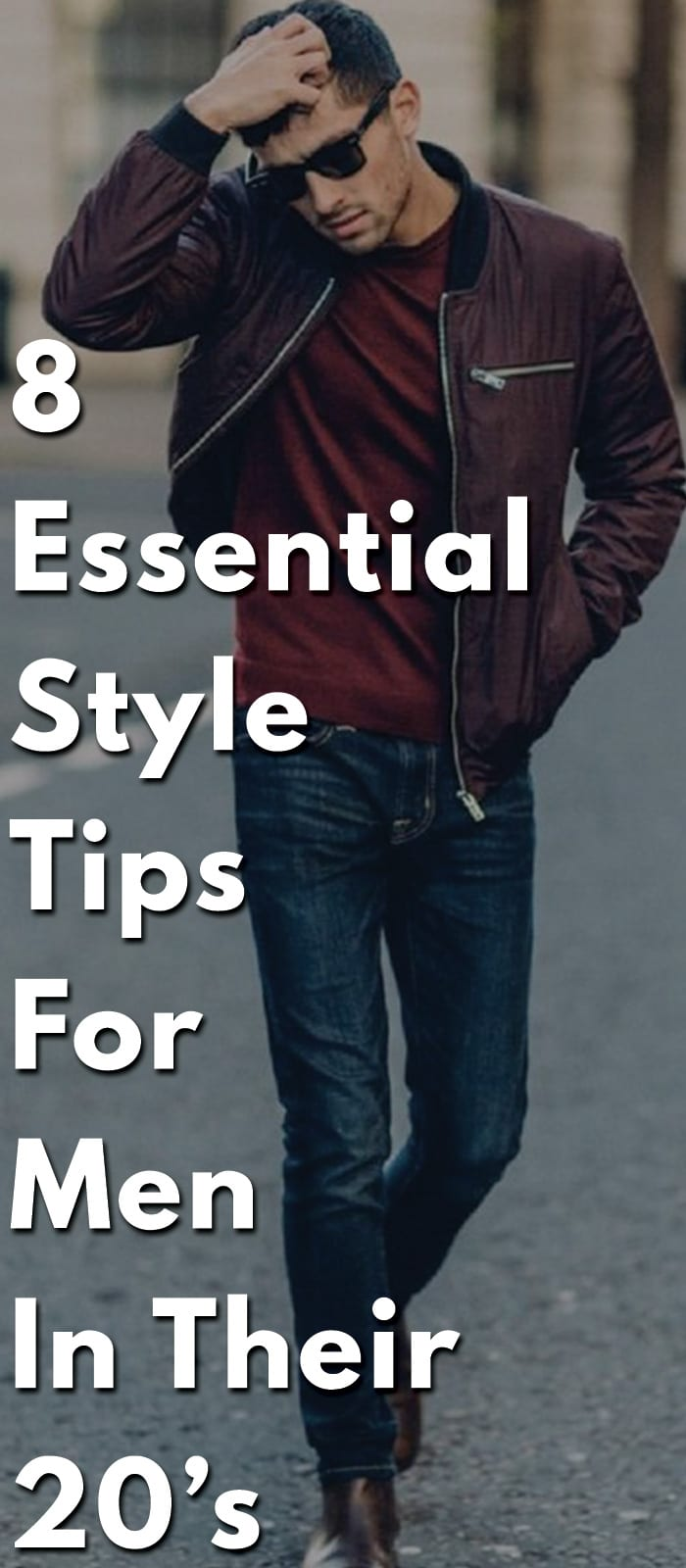 8-Essential-Style-tips-for-men-in-their-20's