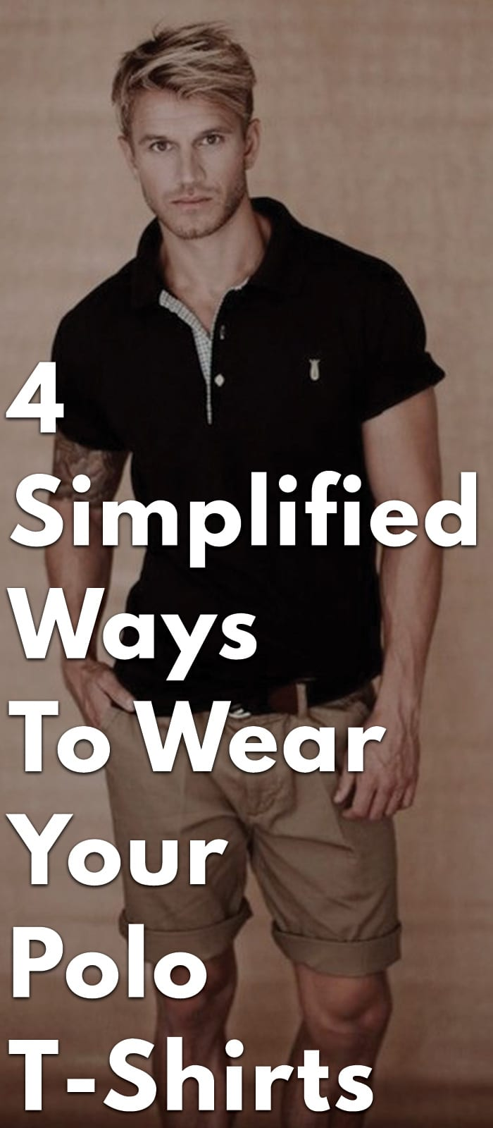 4-Simplified-Ways-To-Wear-Your-Polo-T-Shirts