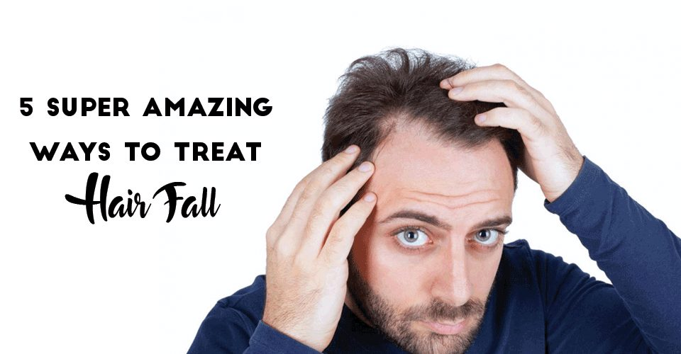 5 Super Amazing Ways to Treat Hair Fall