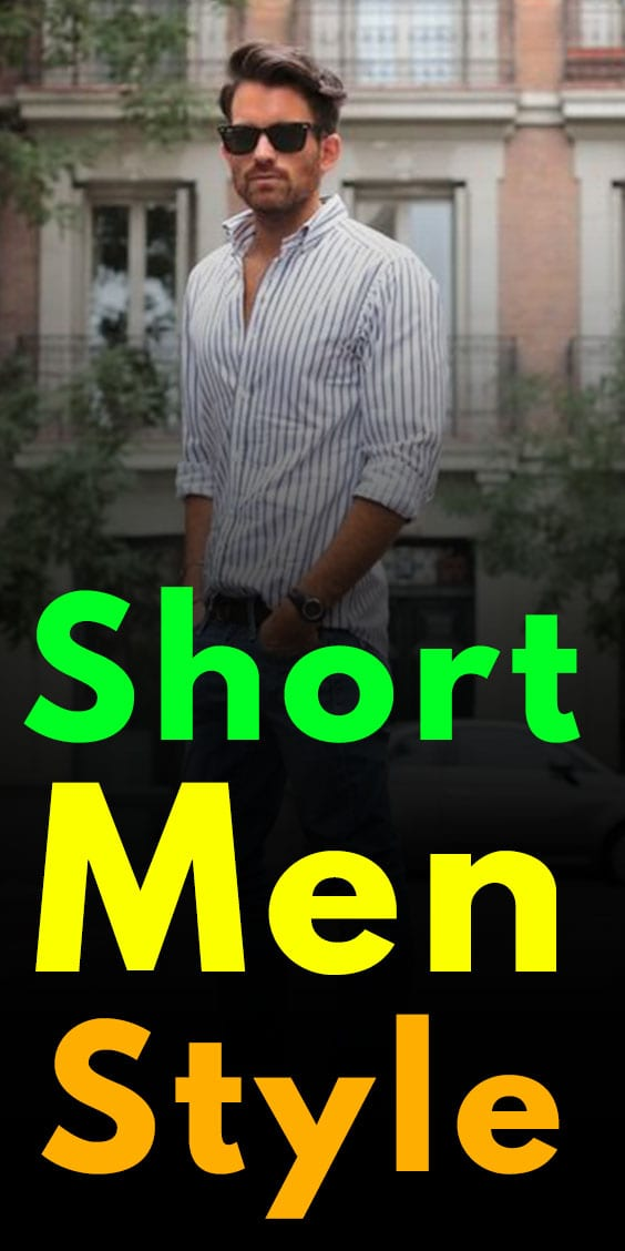 Short Men Style Guide 2020