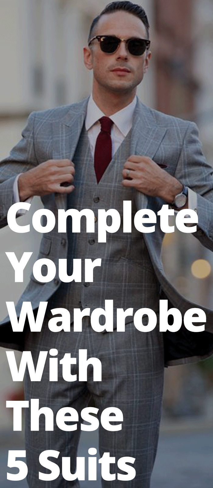 Complete Your Wardrobe With These 5 Suits