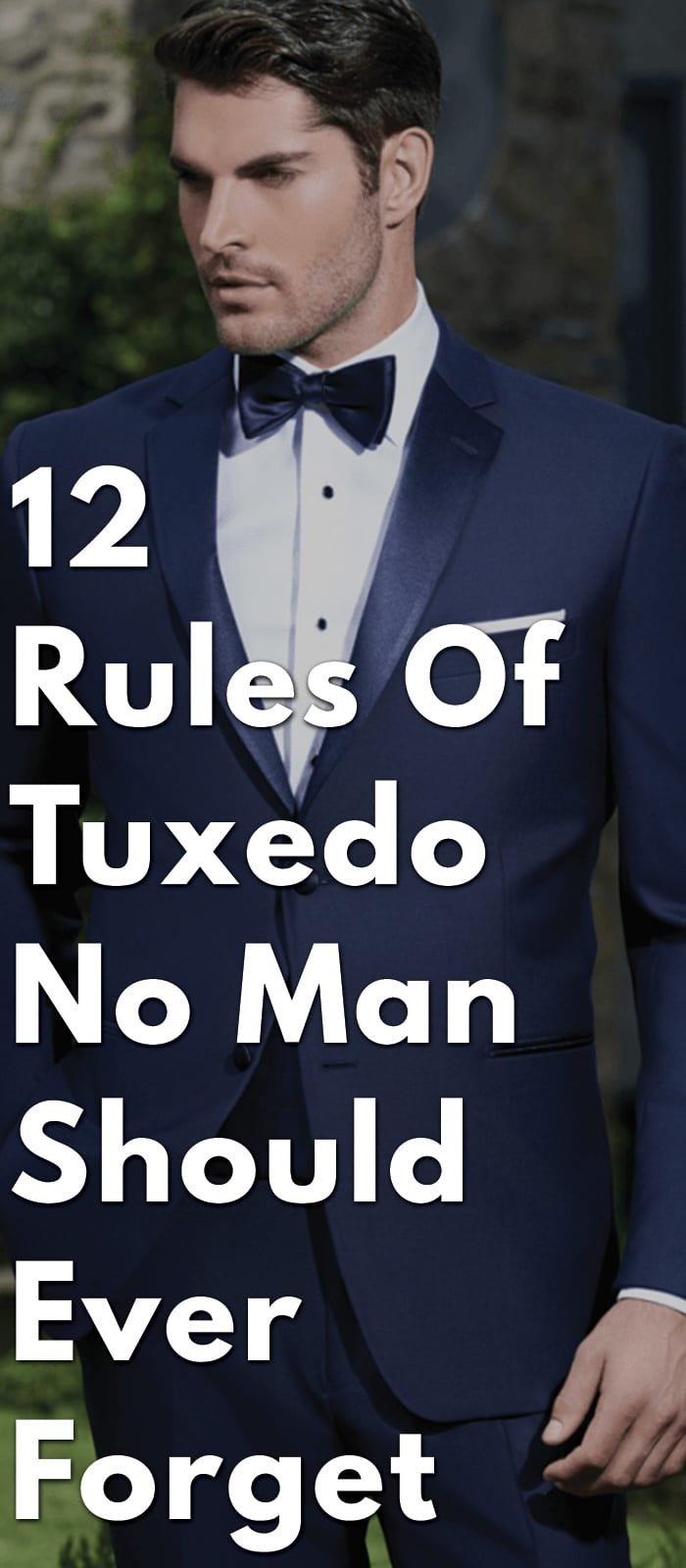 12-Rules-Of-Tuxedo-No-Man-Should-Ever-Forget
