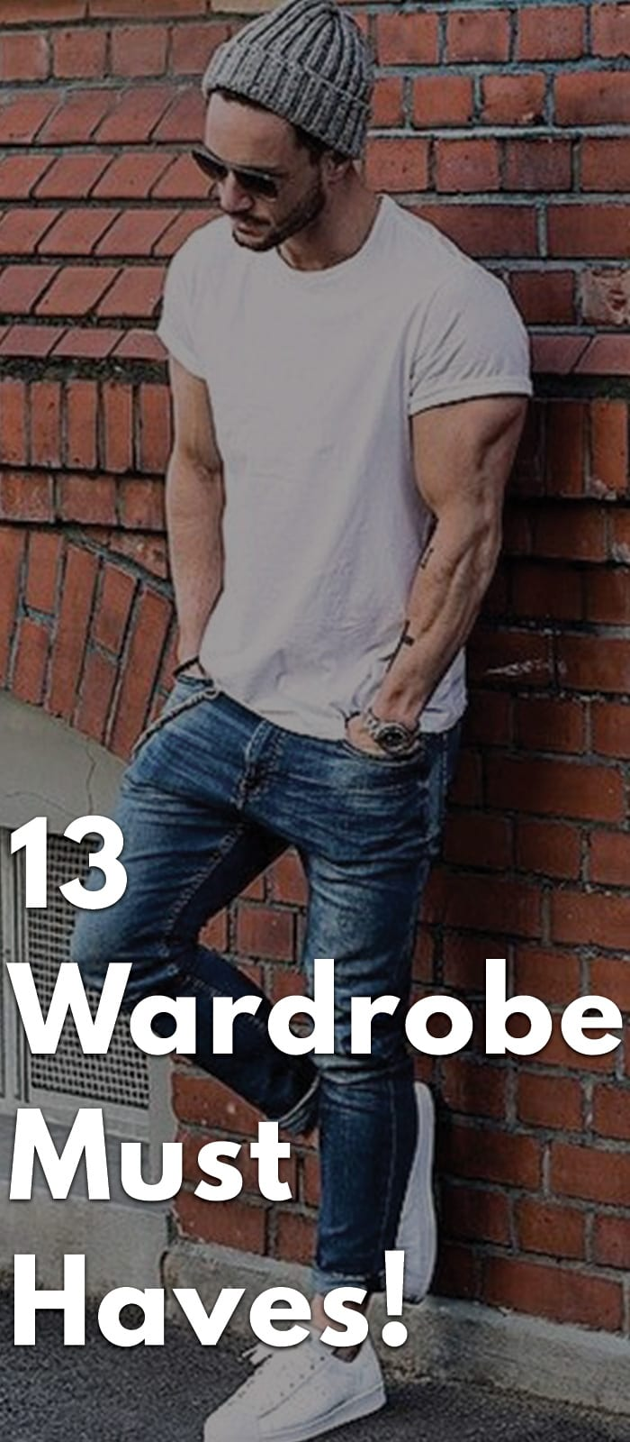 13-Wardrobe-Must-Haves!