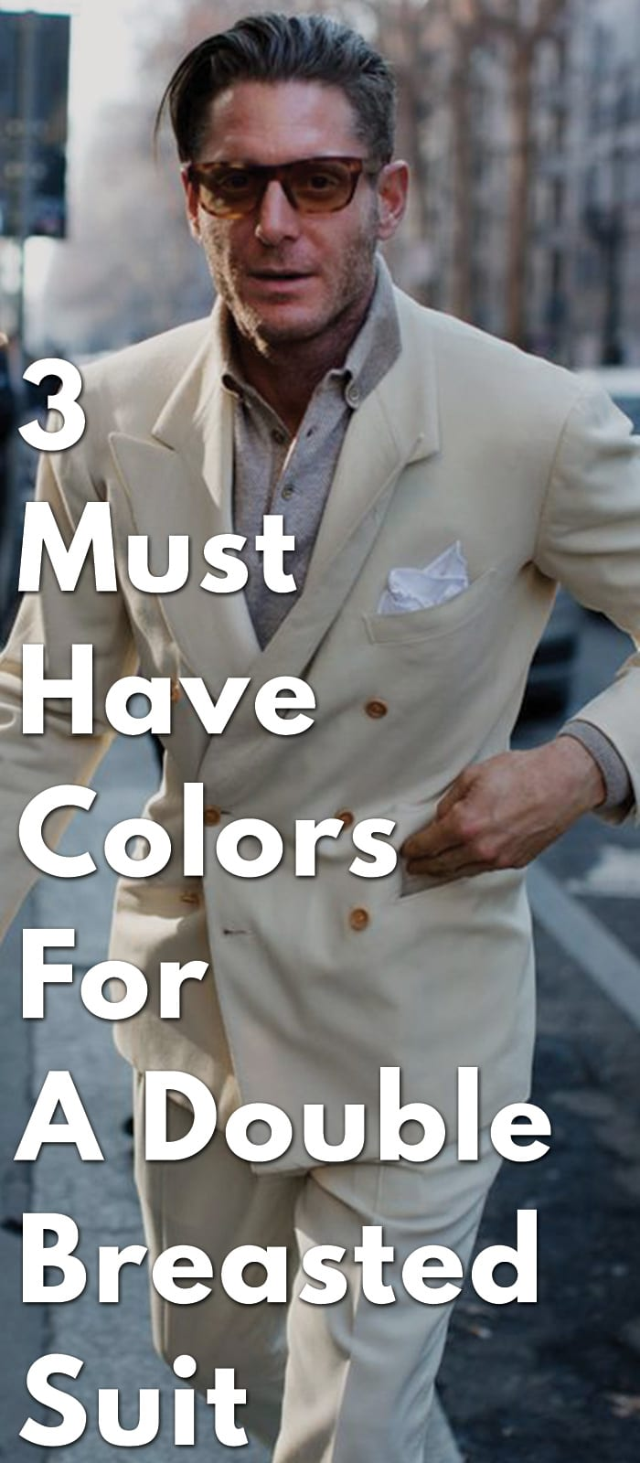 3-Must-Have-Colors-For-A-Double-Breasted-Suit