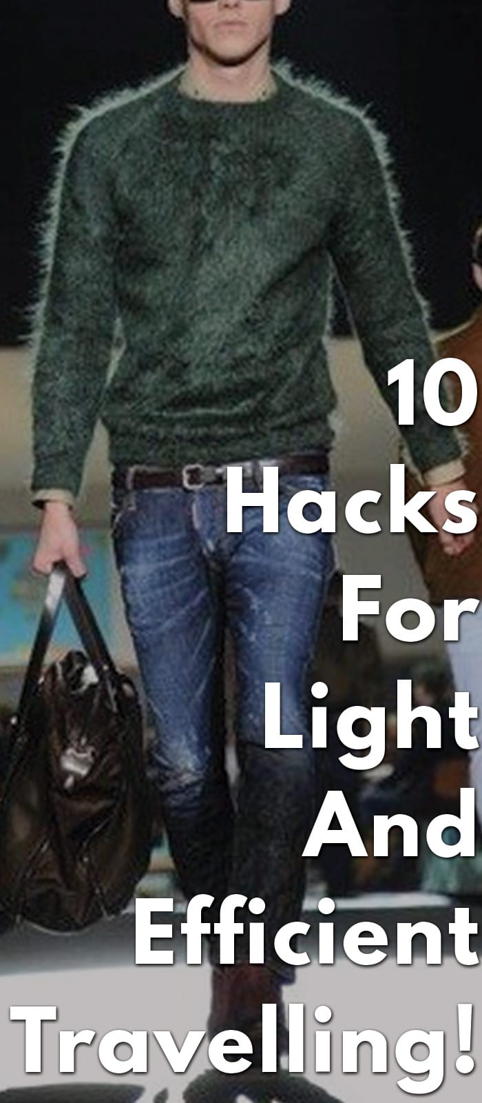 10-Hacks-For-Light-And-Efficient-Travelling!