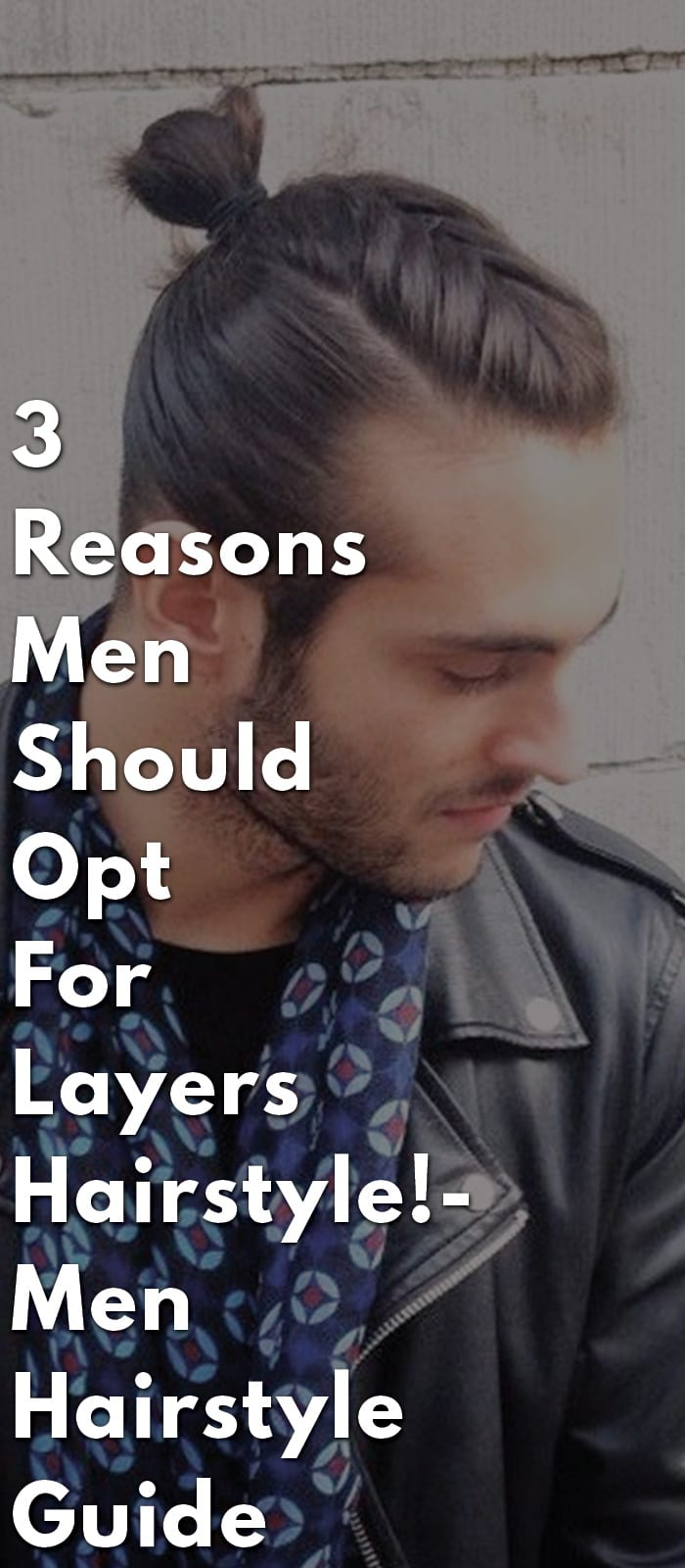 3-Reasons-Men-Should-Opt-For-Layers-Hairstyle!-Men-Hairstyle-Guide
