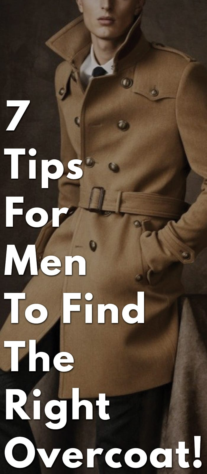 7-Tips-For-Men-To-Find-The-Right-Overcoat!