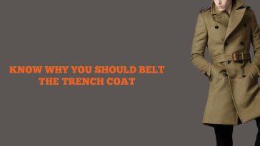 Should I Belt The Trench Coat
