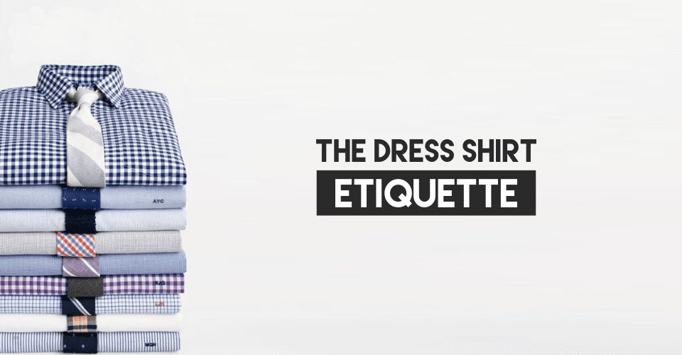 dress shirt etiquettes