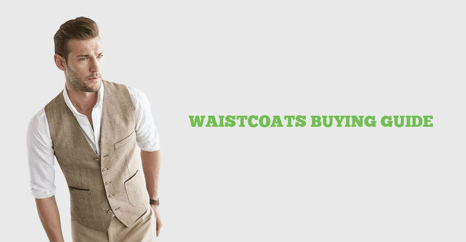 The Buying Guide For Waistcoats for men
