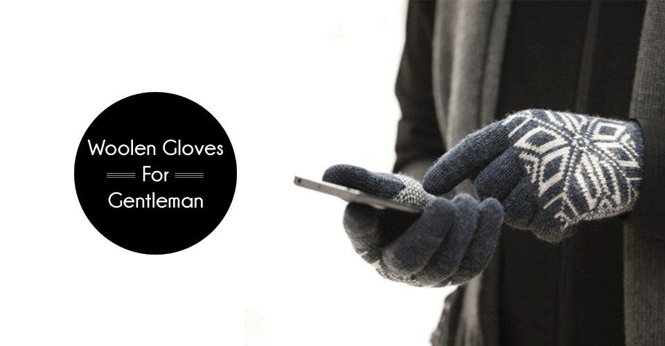 best woolen gloves