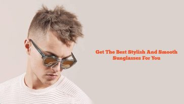 most suitable sunglasses