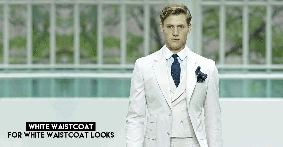 best white waistcoat looks