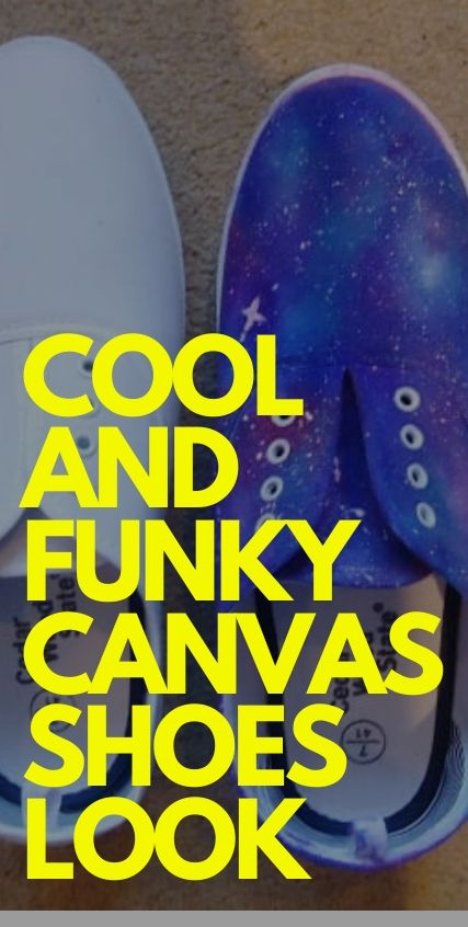 Cool and Funky Canvas Shoes Look