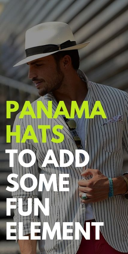 Panama Hats To Add some fun element