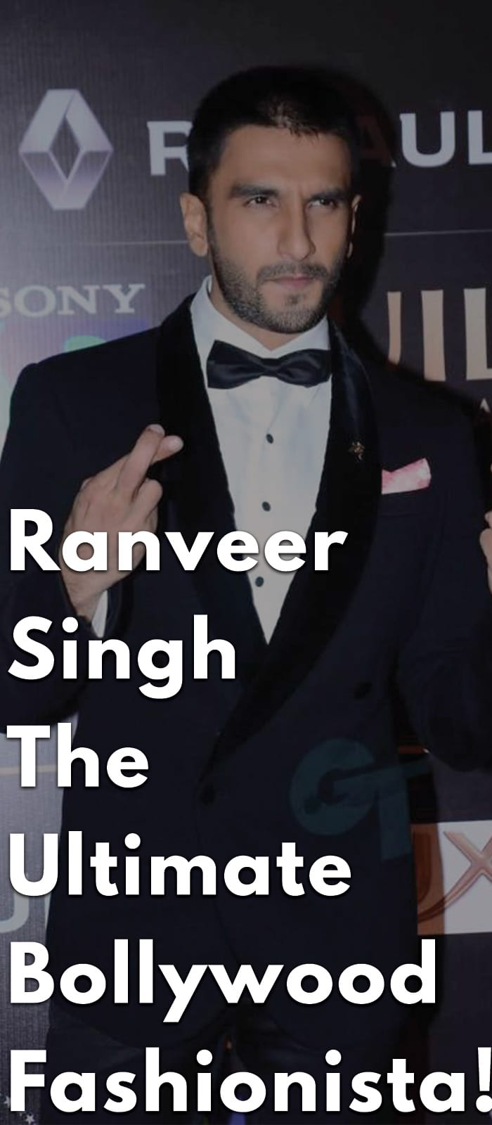Ranveer-Singh-The-Ultimate-Bollywood-Fashionista!