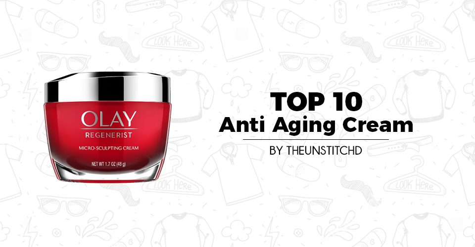 Top 10 Best Anti-Aging Creams for Men