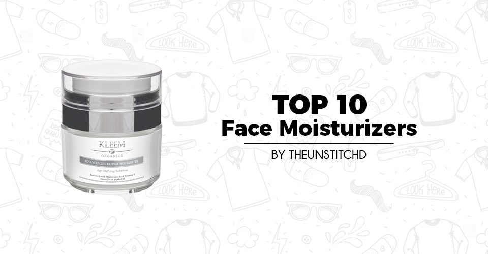 Top 10 Best Face Moisturizers for Men